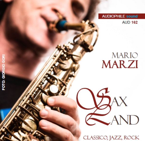 Audiophile Sound 162 - estate 2017 - Guida all'ascolto: Mario Marzi - Sax Land