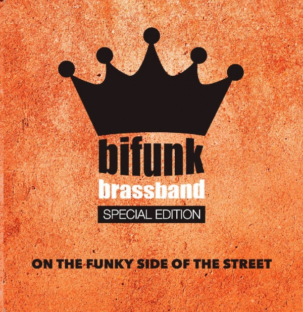 Audiophile Sound 165 - gennaio 2018 - Guida all'ascolto: BiFunk Brass Band - ON THE FUNKY SIDE OF THE STREET