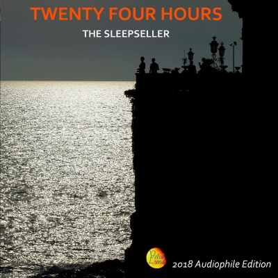 Audiophile Sound 167 - aprile-maggio 2018 - Guida all'ascolto: Twenty-Four Hours - The Sleepseller